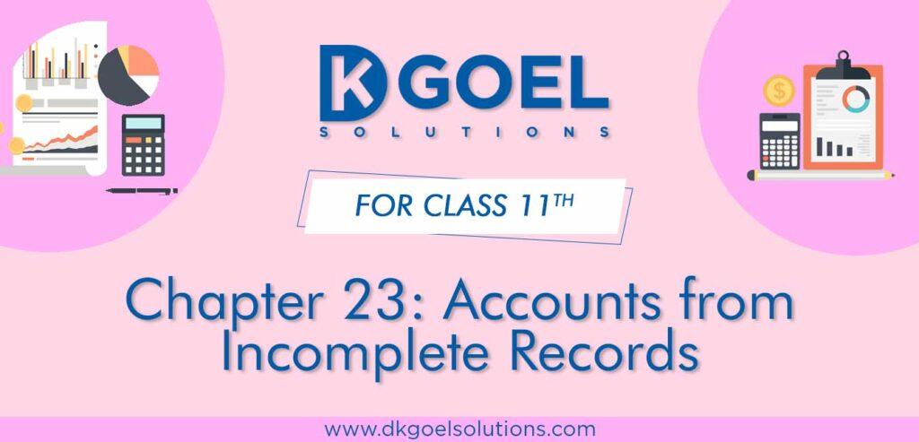 DK Goel Solutions Class 11 Chapter 23