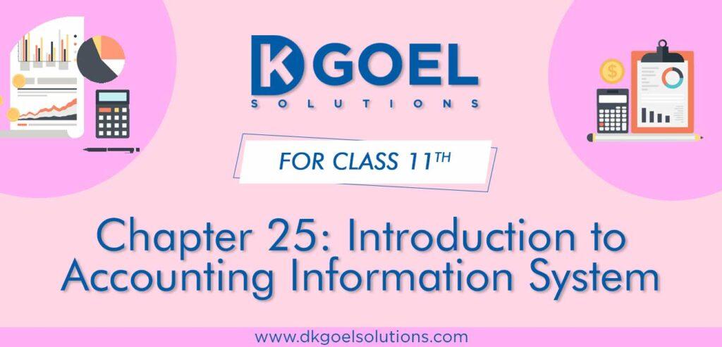 DK Goel Solutions Class 11 Chapter 25