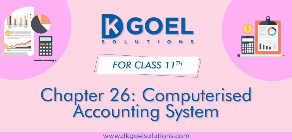 DK Goel Solutions Class 11 Chapter 26