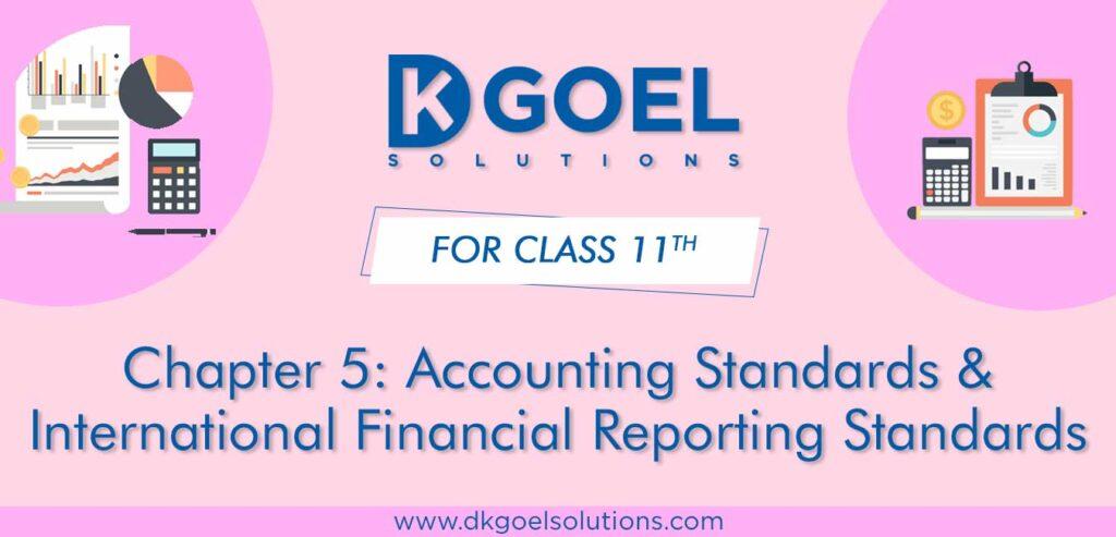 DK Goel Solutions Class 11 Chapter 5