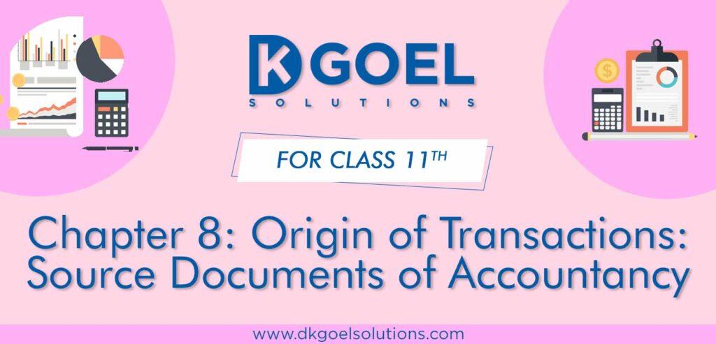 DK Goel Solutions Class 11 Chapter 8